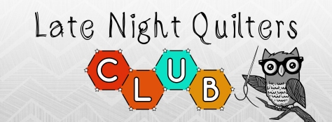 late night quilters club