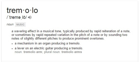 Tremolo definition from google
