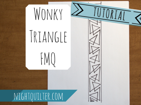 wonky triangle fmq tutorial