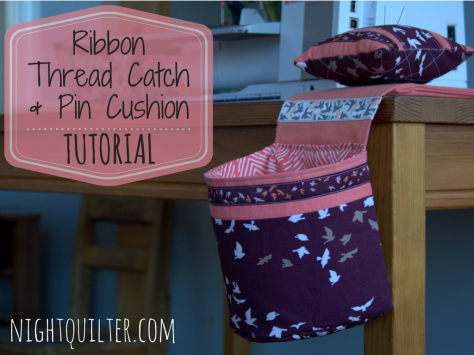 TUTORIAL- Ribbon Thread Catch and Pin Cushion