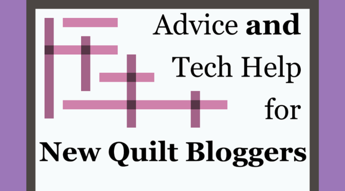 2015 New Quilt Bloggers Blog Hop: Sign ups Open!