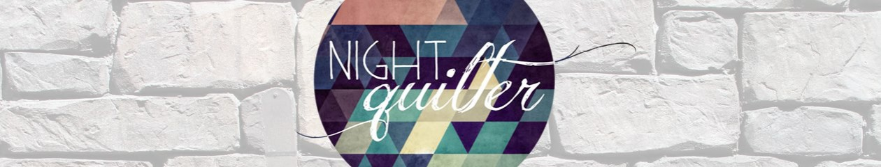 Night Quilter