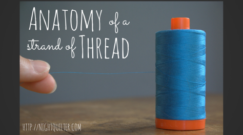 Anatomy of a Strand of Thread Feature