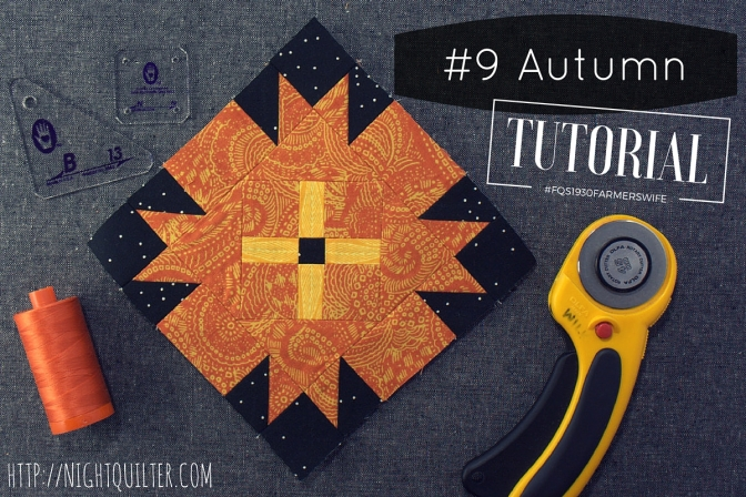 Farmer's Wife Sew Along – Block 9 Autumn Tutorial