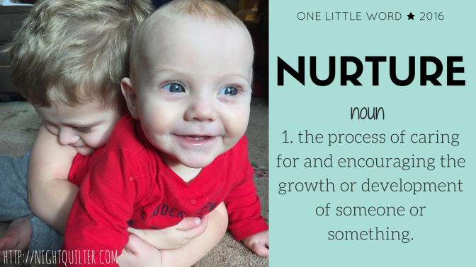 One Little Word for 2016: Nurture