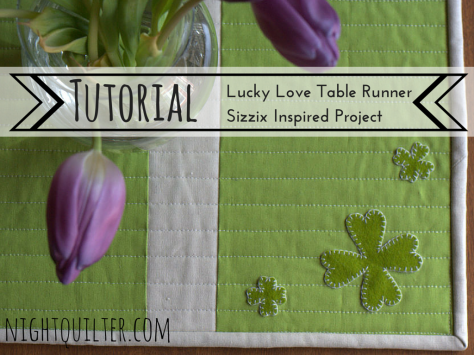TUTORIAL- St Patrick's Day Table Runner sizzix