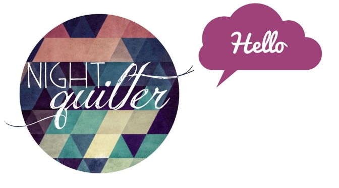Sign Up! Night Quilter Behind the Scenes