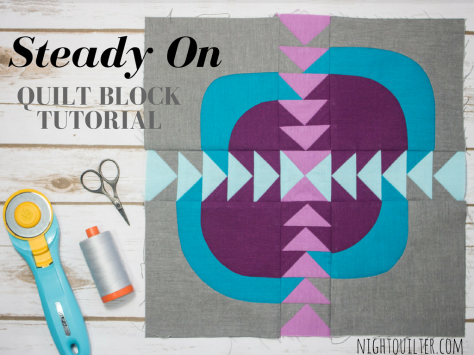 Cloud9 Fabrics new block blog hop tutorial Steady On